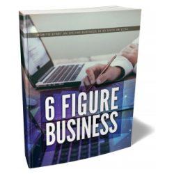 6 Figure Online Business-2021