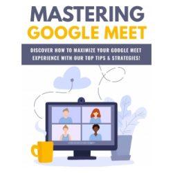 Mastering Google Meeting-2021